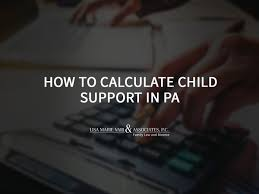 How To Calculate Child Support In Pa Lisa Marie Vari
