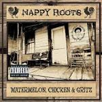 Watermelon, Chicken & Gritz [LP]