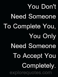 Need Love Quotes Need Love Quotes And Love Quotes You Need Someone To Complete You 100 12