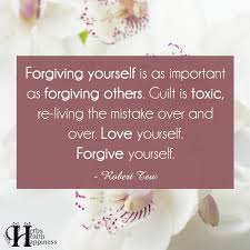 Forgiving Yourself Is As Important ø Eminently Quotable Quotes Interesting Quotes About Forgiving Yourself