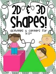 2d 3d shapes mon core activities centers for kindergarten 1st grade