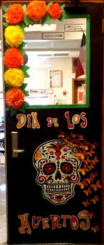 Spanish classroom door Christmas Classroom Doors Decorated For Day Of The Dead Google Search Bettercuisine Classroom Doors Decorated For Day Of The Dead Google Search