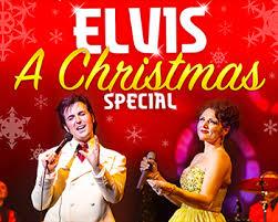Elvis A Christmas Special Shenkman Arts Centre