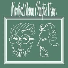 <b>Manfred Mann Chapter Three</b> on Spotify