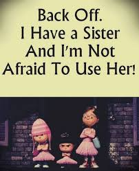 Sister Funny Quotes