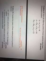 problem 3 solve the following system of linear equations using gauss elimination method
