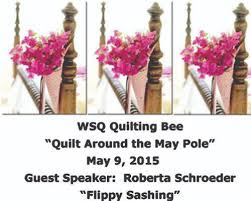 May-2015-Quilting-Bee - WSQ Spokane &  Adamdwight.com
