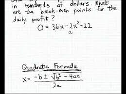 break even analysis equation applying the quadratic formula to estimate break even points youtube