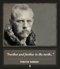 Fridtjof Nansen Quotes Magnificent Fridtjof Nansen Quotes Last Words Further To The North Famous