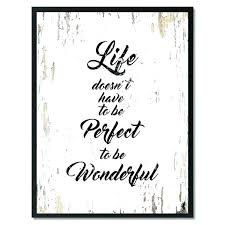 surprising inspirational quotes canvas wall art prints life have to be perfect wonderful quote nz on inspirational quotes canvas wall art nz with surprising inspirational quotes canvas wall art prints life have to