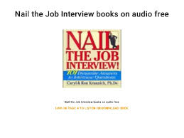 Job Interview Books Nail The Job Interview Books On Audio Free