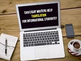 can essay writers help translation for international students  can essay writers help translation for international students