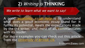 guidelines for economics essay writing economicessay com 6 2 writing is thinking a good economic essay