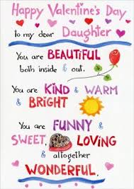 happy valentine s day daughter. Beautiful Day Happy Valentines Day To My Daughter Quotes U0026 Images 2017  Daughters  Pinterest Valentines Valentines Day And My Daughter Intended Valentine S E