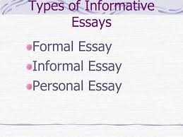 nonfiction factual prose writing about real people places and 12 types of informative essays formal essay informal essay personal essay