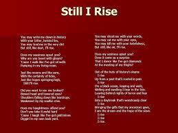 best still i rise ideas still i rise poem a  but still i rise