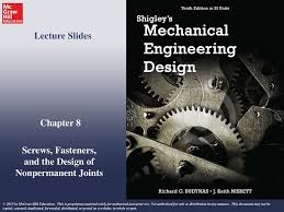Mechanical Design Ppt Screws Fasteners And The Design Of Nonpermanent Joints