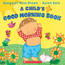 a child s good morning book