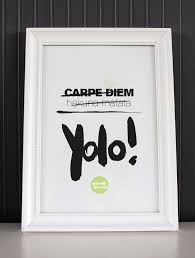 Poster Mit Spruch Yolo Poster With Writing By Formart Via Dawanda