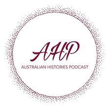 Australian Histories Podcast