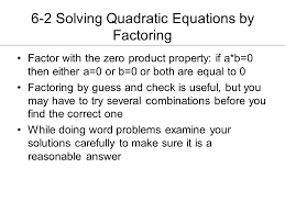 6 2 solving quadratic equations by factoring chapter 6 exploring quadratic functions and inequalities ppt