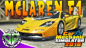 2018 mclaren f1 car. wonderful car car mechanic simulator 2018  mclaren f1 restoration pc letu0027s play to mclaren f1 car