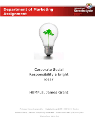 globalisation and csr essay globalisation and csr essay department of marketing assignment corporate social