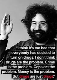 Jerry Garcia Quotes New Ive Opted For Fun In This Lifetime