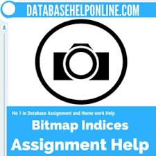 bitmap indices assignment help assignment help bitmap indices  bitmap indices assignment help database assignment help