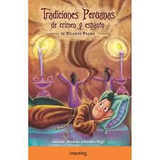 tradiciones peruanas de crimen y