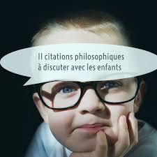 11 Citations Philosophiques à Discuter Avec Les Enfants