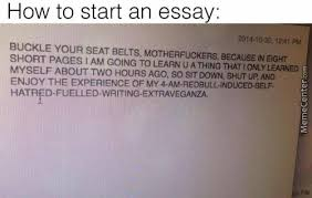 the only correct way to start an essay by strangepotatoes meme  the only correct way to start an essay