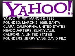 「1995 Yahoo established in California by Jerry Yang」の画像検索結果
