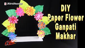 last minute ganpati decoration ideas paper flowers jk arts