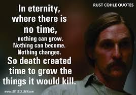 Rust Cohle Quotes 7 Elitecolumn