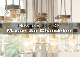how to build a mason jar chandelier superb diy mason jar chandelier