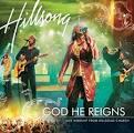 God He Reigns: Live Worship from Hillsong Church [Australia 2 CD]