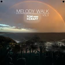 Stream Tomcraft - Melody Walk - Vol.3 by Tomcraft   Listen online ...