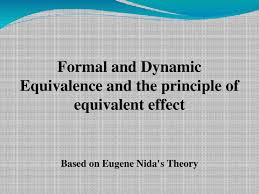 Formal Vs Dynamic Equivalence Chart Formal And Dynamic Equivalence And The Principle Of