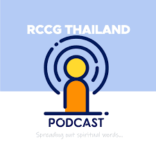 RCCG Thailand Podcast