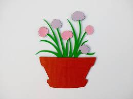 Paper Flower Pots Paper Flower Pot Paper Flowers Flower Die Cuts Set Of 4