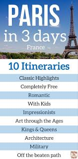 3 Days In Paris Itinerary Tips 10 Options Day By Day With Photos