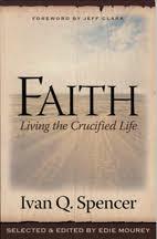 Review: Ivan Q. Spencer on the Faith Life   Flower Pentecostal Heritage  Center