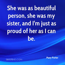 Beautiful Quotes For My Sister Best of Mary Porter Quotes QuoteHD