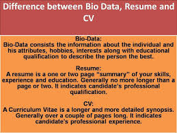 What is the difference between Biodata, Resume and CV?