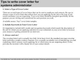 systems administrator cover letter      tips to write cover letter for systems administrator