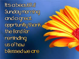 Beautiful Sunday Morning Quotes