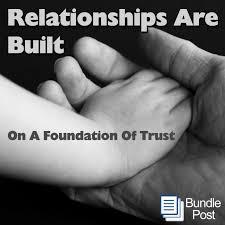 Relationships Are Built On A Foundation Of Trust BundlePost Impressive Trust In Relationships