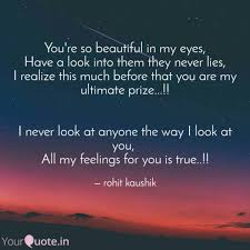 Beautiful In My Eyes Quotes Best of You're So Beautiful In My Quotes Writings By Rohit Kaushik