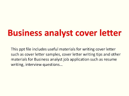 Sample Cover Letter For Business Analyst Analyst Cover Letter